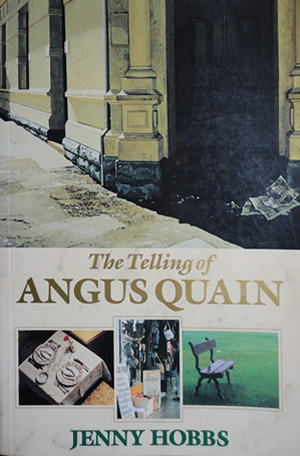 The Telling of Angus Quain, by Jenny Hobbs