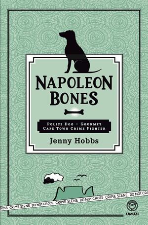 Napoleon Bones, by Jenny Hobbs